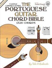 The Portuguese Guitar Chord Bible Coimbra Tuning 1 728 Chords by Tobe A. Richar