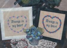 Of Generations Past ALWAYS IN MY HEART Cross stitch/2 Color Versions ~ Valentine