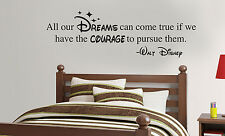 Disney ALL OUR DREAMS CAN COME TRUE vinyl wall lettering quote wall sticker