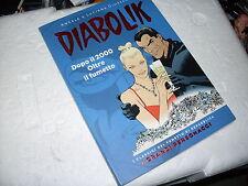 DIABOLIK DOPO IL 2000 OLTRE IL FUMETTO - CLASSICI REPUBBLICA