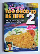 Symply Too Good to be True 2  Annette Sym  New Updated Version (Paperback 2006)