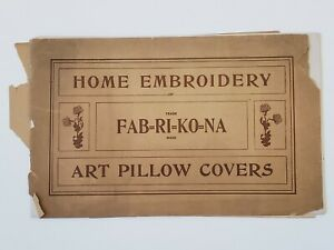 1903 FAB=RI=KO=NA Home Embroidery Art Pillow Covers Sales Booklet Catalog Poster