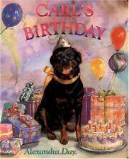 Carls Birthday by Alexandra Day