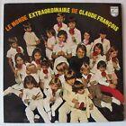 CLAUDE FRANCOIS (LP 33 Tours) LE MONDE EXTRAORDINAIRE DE CLAUDE FRANCOIS