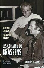 LES COPAINS DE BRASSENS par Bernard LONJON et Jean-Max MEJEAN 2021 belles photos