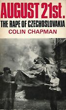 August 21st The Rape Of Czcechoslovakia, Colin Chapman, Warsaw Pact, Danube 1968