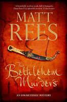 The Bethlehem Murders: A Novel (Omar Yussef Mystery Series), By Matt Rees,in Use