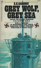 GREY WOLF, GREY SEA by Gasaway (1972 PB) (German U-Boot U-124, WWII Submarine)
