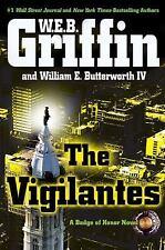The Vigilantes (Badge Of Honor) -- W. E. B. Griffin - HC/DJ VG Condition