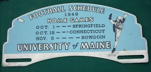 Original 1949 UNIVERSITY OF MAINE Football Schedule License Plate Topper
