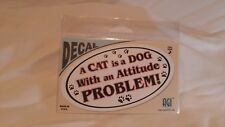 Humorous, Funny, Hilarious, Cat Decal Sticker Cat Attitude Problem - B0140