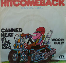 """7"""" Canned Heat: Wooly Bully + My Time Ain 't Long/VG + \"""