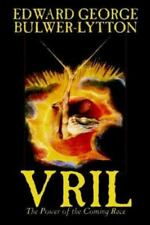 Vril : The Power of the Coming Race by Edward Bulwer-Lytton (2002, Hardcover)
