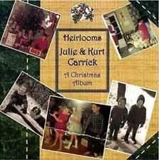 Heirlooms 2007 by Kurt & Julie Carrick CD