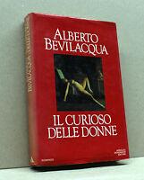 IL CURIOSO DELLE DONNE - A.Bevilacqua [Mondadori 1983]