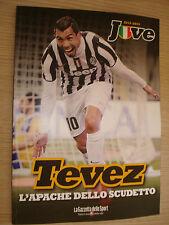 LIBRO BOOK FC JUVENTUS CAMPIONE D'ITALIA 2013/2014 CARLITOS TEVEZ APACHE