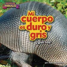 MI CUERPO ES DURO Y GRIS / MY BODY IS TOUGH AND GRAY - MARKOVICS, JOYCE - NEW HA