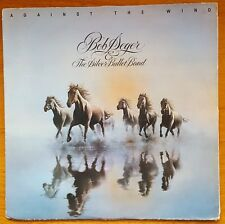 BOB SEGER AGAINST THE WIND LP WITH INNER SLEEVE 1980 UK EX. COND