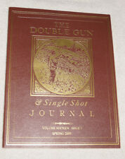 The Double Gun & Single Shot Journal - Vol 16, Issue 1 Spring 2005