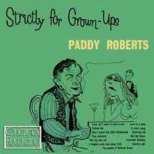 Paddy Roberts - Strictly For Grown-Ups CD