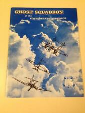 Ghost Squadron of the Confederate Air Force Softcover