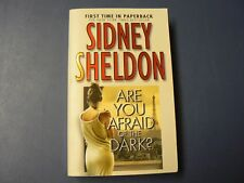 Are You Afraid of the Dark? by Sidney Sheldon (2005, Paperback)