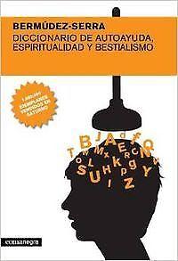 Diccionario de autoayuda, espiritualidad y bestialismo. NUEVO. Envío URGENTE