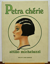 PETRA Chérié DI A. MICHELUZZI MILANO LIBRI EDIZIONI 1982 I EDIZIONE