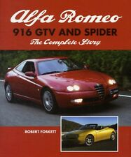 Alfa Romeo 916 GTV and Spider: The Complete Story (Hardcover), Fo...