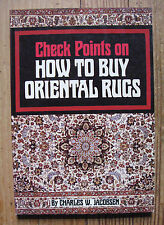 Jacobsen  Check Points on How to Buy Oriental Rugs