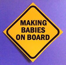 """PVC sticker """"Making Babies on board' for your Holden Ford van 4WD truck ute car"""
