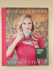 REESE WITHERSPOON - Whiskey in a teacup - signierte Erstausgabe 2018 !!