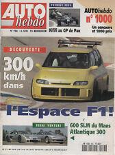 AUTO HEBDO 986 1995 VENTURI 600 SLM VENTURI 300 ATLANTIQUE 500 INDY RE ESPACE F1