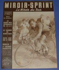 MIROIR SPRINT N°369 1953 CYCLISME TOUR FRANCE BOBER SCHAER WAGTMANS ROBIC FANGIO