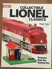 Collectible Lionel Classics- A  CTT Book- by Roger Carp