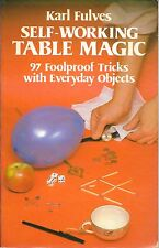 KARL FULVES SELF WORKING TABLE MAGIC BOOK 97 FOOLPROOF TRICKS
