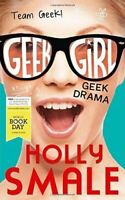 Geek Drama (Geek Girl) by Holly Smale (World Book Day 2015)