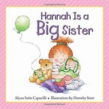 Hannah Is a Big Sister by Alyssa Satin Capucilli (2014, Hardcover)