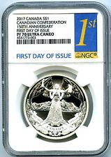 2017 CANADA $1 SILVER DOLLAR NGC PF70 150TH ANNIV CONFEDERATION FIRST DAY ISSUE