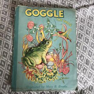 1945*1st*Goggle The Frog - Mary B. Brooks (W. H. Cornelius Publisher)