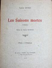 Lucie Guigo - les saisons mortes- poésie édition originale 1923