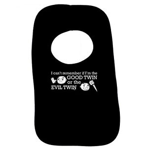Funny Baby Infants Bib Napkin - I Cant Remember If Im The Good Twin Or The E