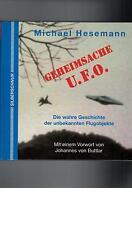 Michael Hesemann - Geheimsache U.F.O. Die wahre Geschichte  - 1994
