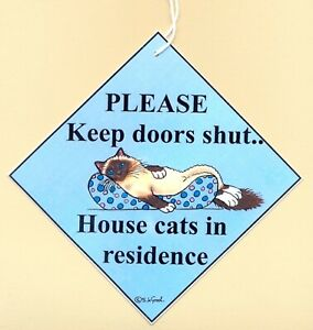 Birman Cat in residence Keep doors shut painting laminated sign Suzanne Le Good