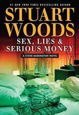 A Stone Barrington Novel Sex Lies Serious Money Stuart Woods New Hardcover