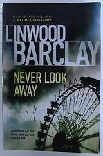 #JJ57, Linwood Barclay NEVER LOOK AWAY, SC VGC