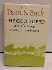 The Good Deed: And Other Stories of Asia, Past and Present