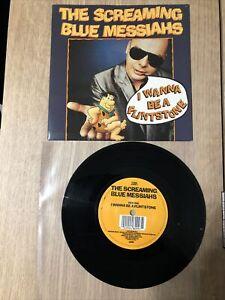 """The Screaming Blue Messiahs I Wanna Be A Flintstone UK 7"""" 1988 YZ166 WEA 45"""