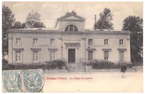 CPA 02 CHATEAU THIERRY LE PALAIS DE JUSTICE