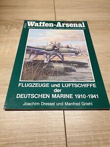 Waffen Arsenal Sonderband 23 - Flugzeuge und Luftschiffe der Deutschen Marine